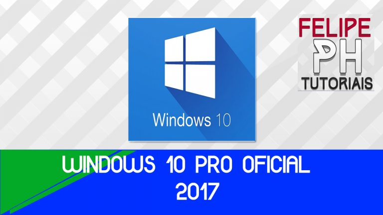 Baixar o Windows 10 Pro Oficial 32 e 64 - 2018