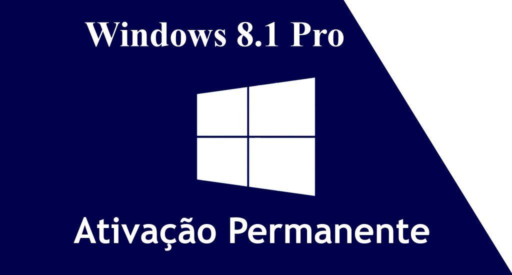 Ativador WINDOWS 8.1 Pro PERMANENTE – KMSPICO 10.2 2018