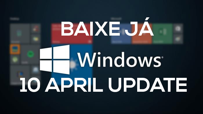 Windows 10 Pro April 2018 Update - Download em Português-BR Torrent