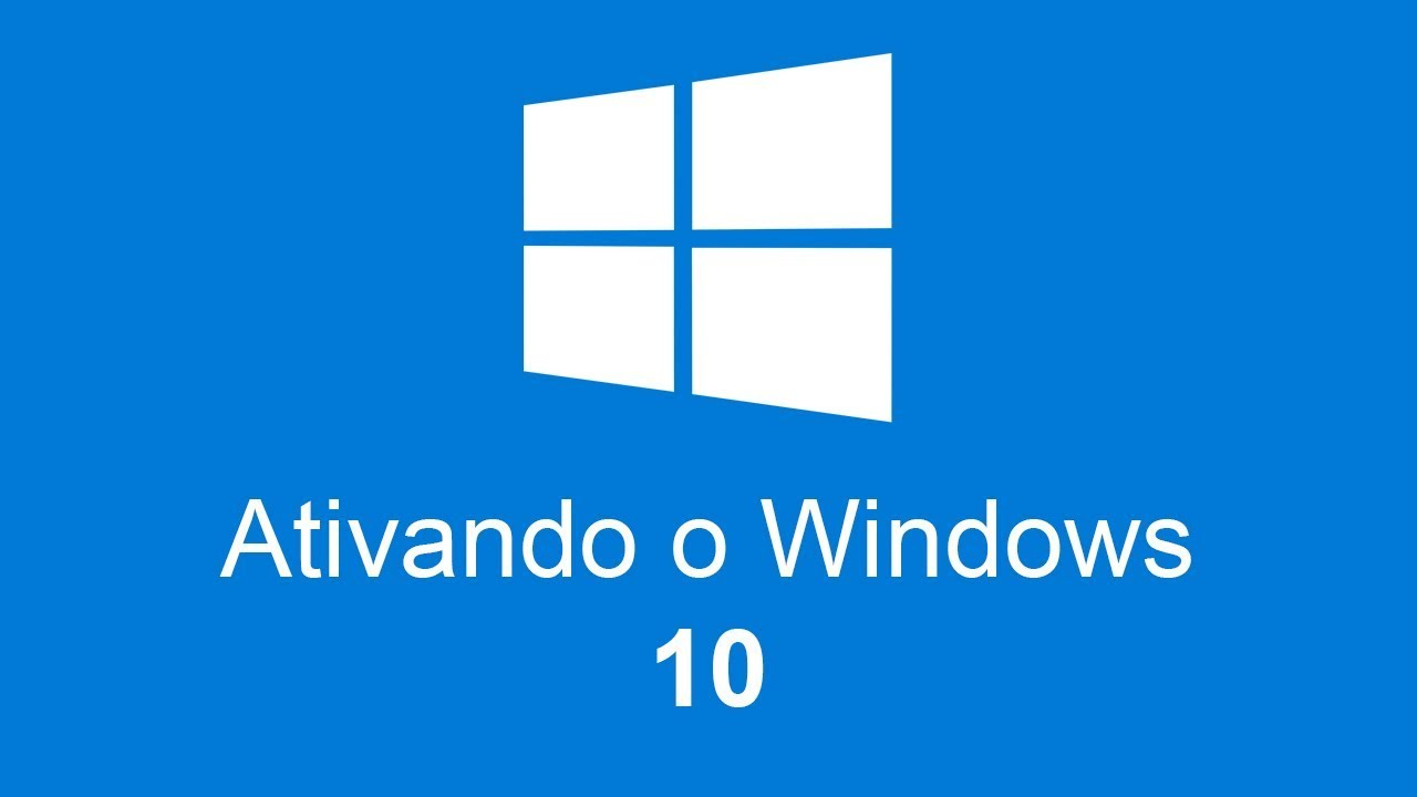 Ativador Windows 10 – FÁCIL PRÁTICO E DEFINITIVO – ATUALIZADO